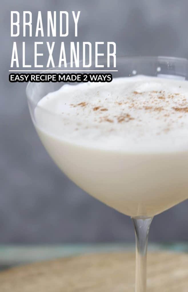 Brandy Alexander made 2 ways