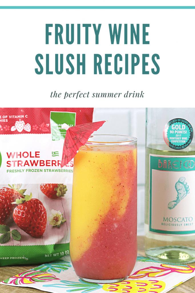 fruit and wine slush recipes